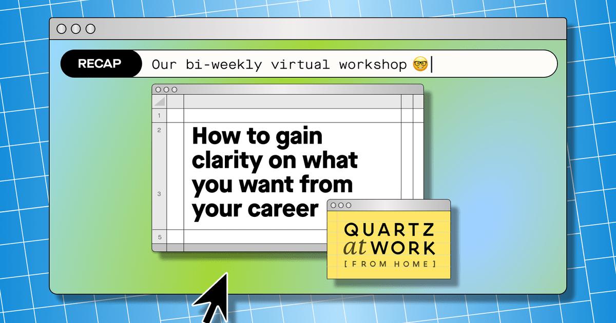 Foto de Como obter clareza sobre o que você deseja da sua carreira – Quartz at Work